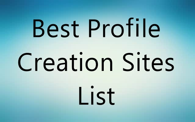 High PR Profile Creation Site List