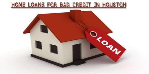 House loans for bad credit in Houston