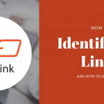 How to Identify Bad Links to Your Website and How You Can Remove Them