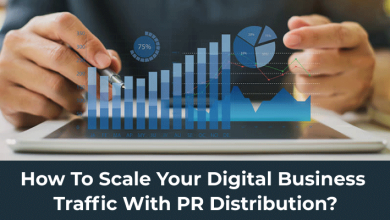 How to Scale Your Digital Business Traffic with PR Distribution