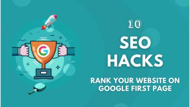 Top 10 SEO Hacks- How to Get Your Website on Google
